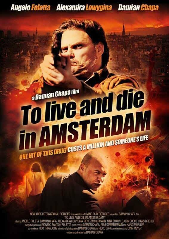 Живи и умри в Амстердаме / To Live and Die in Amsterdam (2016)